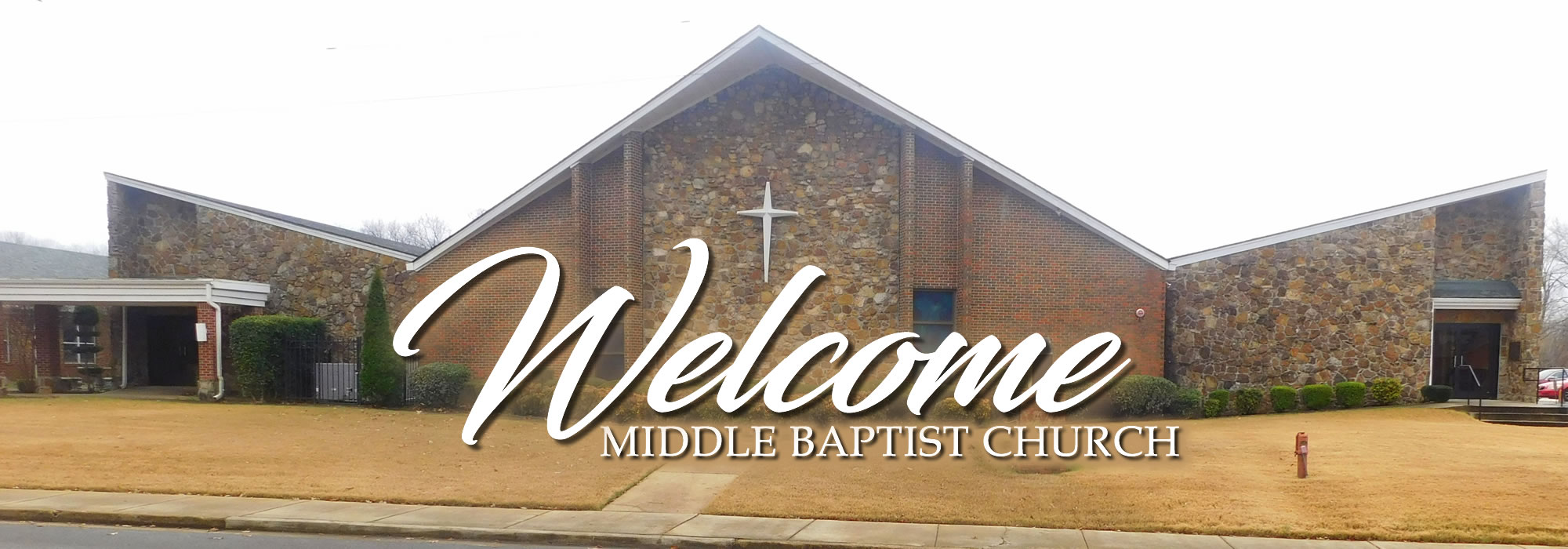 Welcome to Middle Baptist Church